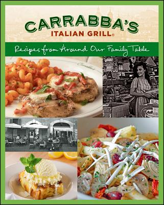 Carrabba's Italian Grill Cookbook By Carrabbas, I.